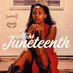 Filmmaker Channing Godfrey Peoples Drops Into the AAFCA Virtual Roundtable To Discuss Her Debut Film, Miss Juneteenth