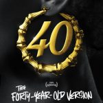 The Forty-Year-Old Version Review: Come In 40. Have a Seat.
